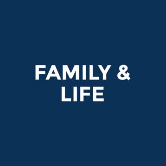 Family & Life
